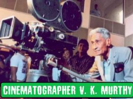 cinematographer v k murthy biography